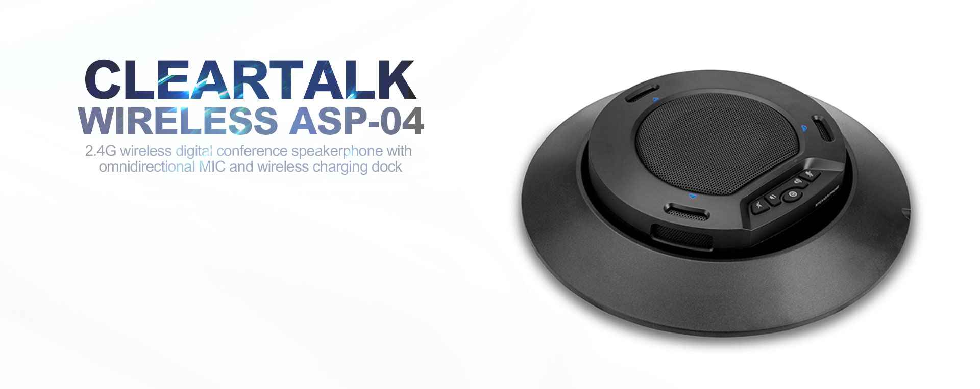 Cleartalk Wireless Charge Speakerphone(ASP-04)