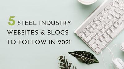 5 useful Steel Industry websites you should follow
